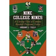 Nine College Nines by Greg Tully