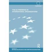 The EU Presence in International Organizations by Spyros Blavoukos