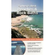 Sydney's Best Beaches and Rock Baths by Andrew Swaffer