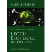Lectii Esoterice Vol.3 1913-1923 - Rudolf Steiner
