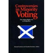 Controversies in Minority Voting by Bernard Grofman