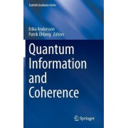 Quantum Information and Coherence by Erika E. Andersson