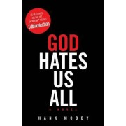 God Hates Us All by Hank Moody