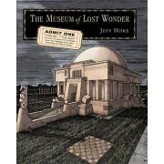 The Museum of Lost Wonder by Jeff Hoke