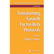 Transforming Growth Factor-Beta Protocols by P. Howe