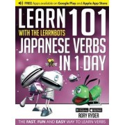 Learn 101 Japanese Verbs in 1 Day with the Learnbots by Rory Ryder
