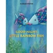 Good Night, Little Rainbow Fish by Marcus Pfister