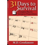 31 Days of Survival by M. D. Creekmore