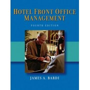 Hotel Front Office Management by James A. Bardi