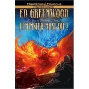 Elminster Must Die! by Ed Greenwood