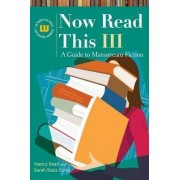 Now Read This III: v. III by Nancy Pearl