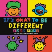 Its Okay to be Different by Todd Parr