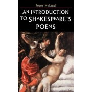 An Introduction to Shakespeare's Poems by Peter Hyland