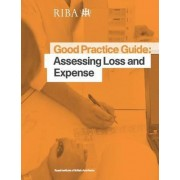 Good Practice Guide: Assessing Loss and Expense by Jeffrey Whitfield