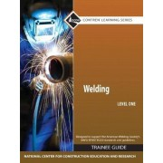 Welding: Trainee Guide Level 1 by Nccer