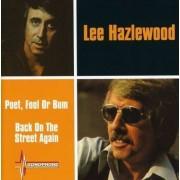 Lee Hazlewood - Poet, Fool Or Bum / Back On The Street Again (0724359898025) (1 CD)