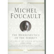 The Hermeneutics of the Subject by Michel Foucault