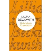 Lillian Beckwith's Hebridean Cookbook by Lillian Beckwith
