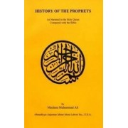 The History of the Prophets by Maulana Muhammad Ali