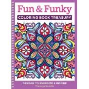 Fun & Funky Coloring Book Treasury by Thaneeya Mcardle