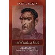The Wrath of God by Evan L. Balkan