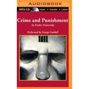 Crime and Punishment by Fyodor M Dostoevsky