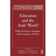 World Yearbook of Education 2010 by Andre E. Mazawi
