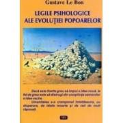 Legile Psihologice Ale Evolutiei Popoarelor - Gustave Le Bon