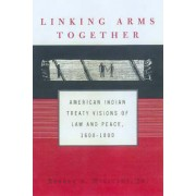 Linking Arms Together by Robert A. Williams