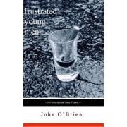 Frustrated Young Men by John Joseph O'Brien