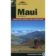 Top Trails: Maui by Sara Benson