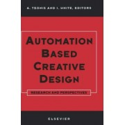 Automation Based Creative Design - Research and Perspectives by Alexander Tzonis