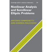 Nonlinear Analysis and Semilinear Elliptic Problems by Antonio Ambrosetti