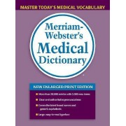 Merriam Webster's Medical Dictionary by Merriam-Webster