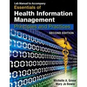 Essentials of Health Information Management by Michelle A Green