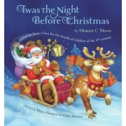 Twas the Night Before Christmas by Clement Moore