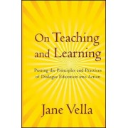 On Teaching and Learning by Jane K. Vella
