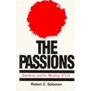 The Passions by Professor Robert C. Solomon