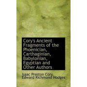 Cory's Ancient Fragments of the Phoenician, Carthaginian, Babylonian, Egyptian and Other Authors by Isaac Preston Cory