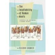 The Insatiability of Human Wants by Regenia Gagnier