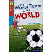 Oxford Reading Tree TreeTops Fiction: Level 15: The Worst Team in the World by Alan MacDonald