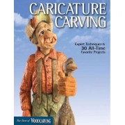 Caricature Carving by Woodcarving Illustrated