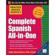 Practice Makes Perfect Complete Spanish All-in-One by Gilda Nissenberg