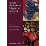Recent Advances in Polyphenol Research: v. 2 by Celestino Santos-Buelga
