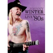 Johnny Winter - Live Through the 80's (0760137503798) (1 DVD)