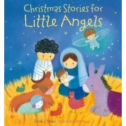The Christmas Stories for Little Angels by Sarah J. Dodd