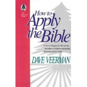 How to Apply the Bible by David R Veerman