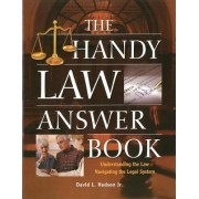 The Handy Law Answer Book by David L. Hudson