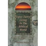 Topsy-Turvy by Thomas A. Renquist