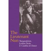 The Lieutenant Nun by Sherry Velasco